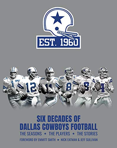 Six Decades of Dallas Cowboys Football