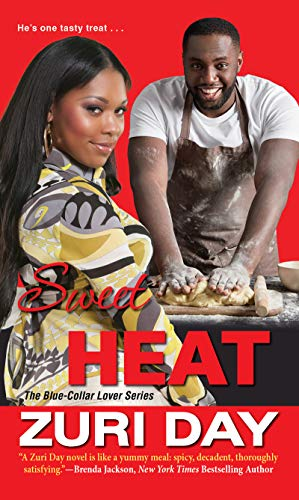 Sweet Heat (The Blue-Collar Lover Series Book 3) by [Zuri Day]