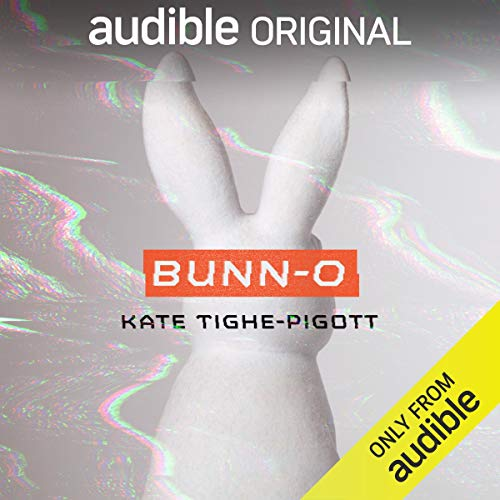Bunn-O Audiobook By Kate Tighe-Pigott cover art