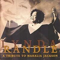 Tribute to Mahalia Jackson
