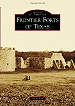Frontier Forts of Texas (Images of America)