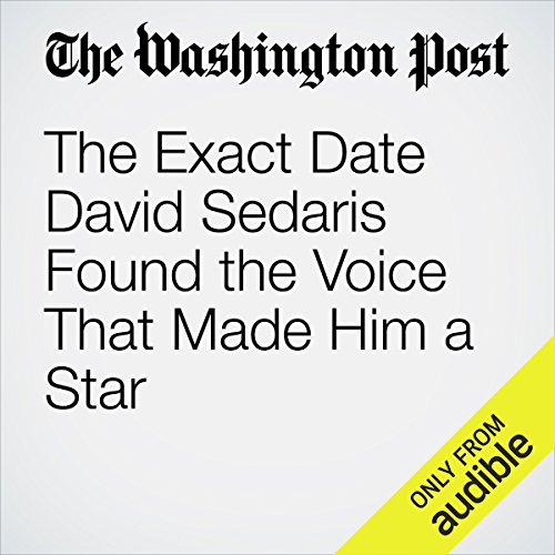 The Exact Date David Sedaris Found the Voice That Made Him a Star audiobook cover art