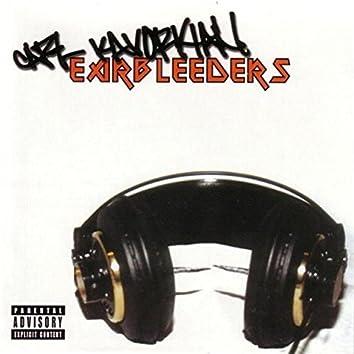 Earbleeders