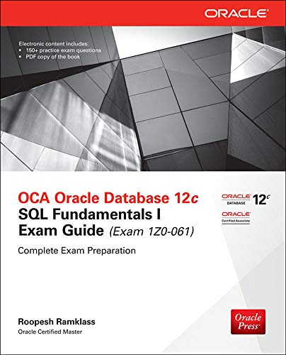 OCA Oracle Database 12c SQL Fundamentals I Exam Guide (Exam 1Z0-061) (Oracle Press)