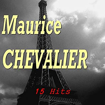 Maurice Chevalier (15 Hits)
