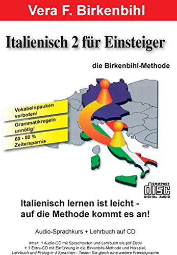Italienisch für Einsteiger Teil 2. Audio-CD plus pdf-Handbuch auf CD-ROM