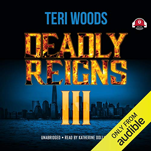 Deadly Reigns III audiobook cover art