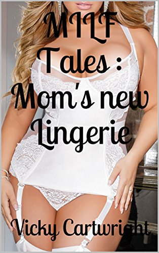 mom in lingerie sexy pics