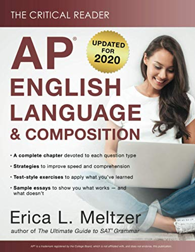 The Critical Reader: AP English Language and Composition Edition