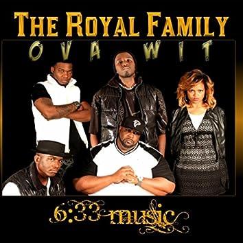 Ova Wit (feat. The Representative, D.Intersessa, Mykey, Str8way & Kingdom Beatz)