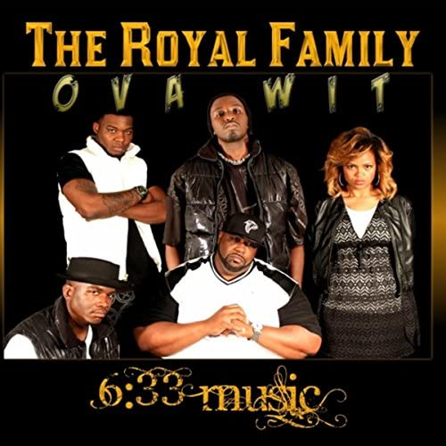 Royal Family feat. The Representative, D.Intersessa, Mykey, Str8way & Kingdom Beatz