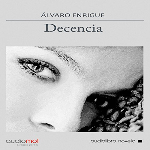 Decencia [Decency] audiobook cover art