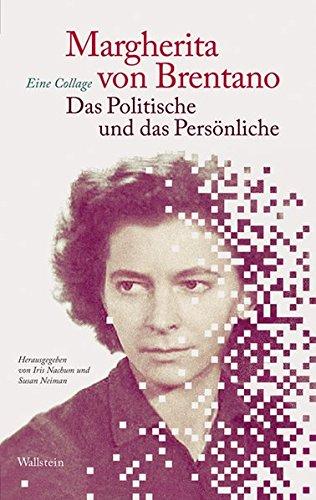 Das Politische und das Persönliche: Eine Collage