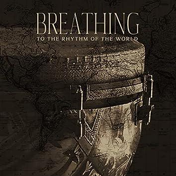Breathing to the Rhythm of the World: Drum Meditation