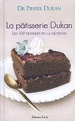 La p??tisserie Dukan by Pierre Dukan (2011-10-25)
