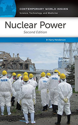 Nuclear Power: A Reference Handbook (Contemporary World Issues - Science, Technology, and Medicine)