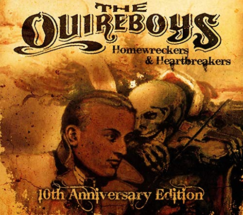 Quireboys,the: Homewreckers & Heartbreakers (10th Anniversary) (Audio CD (10th Anniversary))