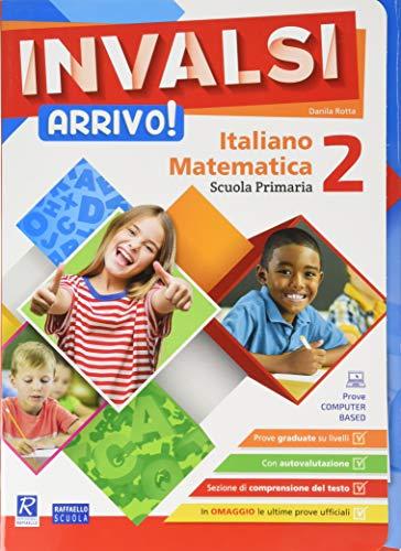 INVALSI Arrivo! Italiano. Matematica. Per la Scuola elementare (Vol. 2)