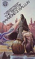 The Best of Raymond Z. Gallun 034525273X Book Cover