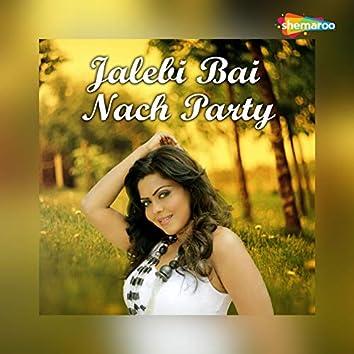 Jalebi Bai Nach Party