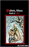 Zalem, Mass. Book 2: Loss (English Edition)
