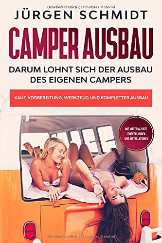 Camper Ausbau: Darum lohnt sich der...
