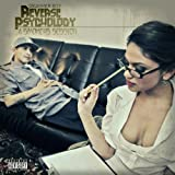 Reverse Psychology 'A Smokers Session' [Explicit]