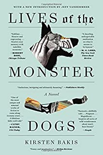 Lives of the Monster Dogs: A Novel (FSG Classics)