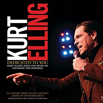 Dedicated To You: Kurt Elling Sings the Music of Coltrane and Hartman (Digital e-Booklet)