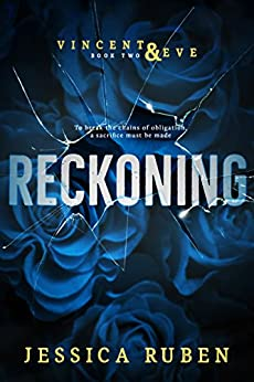 Reckoning (Vincent and Eve Book 2) by [Jessica Ruben]