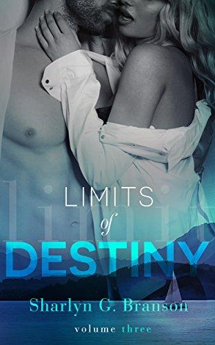 Ebook Limits Of Destiny Limits Of Destiny 3 By Sharlyn G Branson