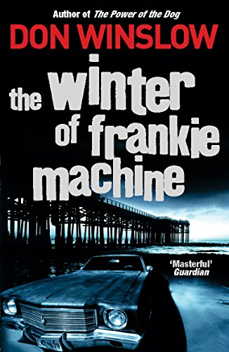 The Winter of Frankie Machine (English Edition)