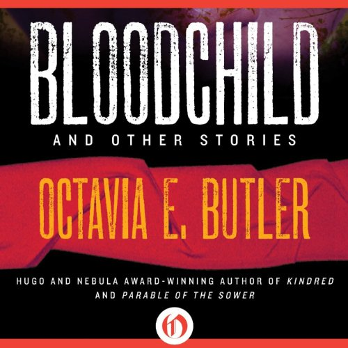Bloodchild and Other Stories cover art