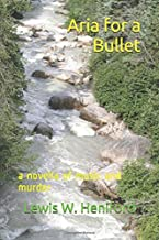 Aria for a Bullet: a novella of music and murder