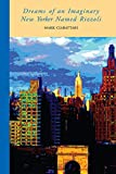 Dreams of an Imaginary New Yorker Named Rizzoli (146) (VIA Folios)