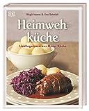Heimwehküche: Lieblingsessen aus Omas Küche