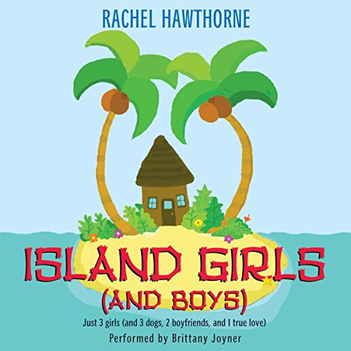 Island Girls (and Boys) audiobook cover art