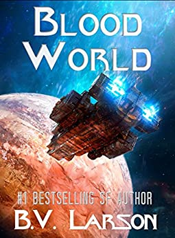 Blood World (Undying Mercenaries Series Book 8) by [B. V. Larson]