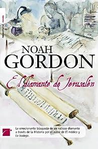 Diamante De Jerusalen,El ) par Noah Gordon