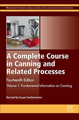A Complete Course in Canning and Related Processes: Volume 1 Fundemental Information on Canning