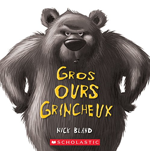 Gros Ours Grincheux (French Edition)