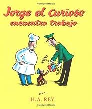 Jorge el Curioso Encuentra Trabajo (Curious George) (Spanish Edition)