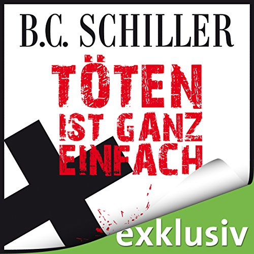 Töten ist ganz einfach (Tony Braun 1) audiobook cover art