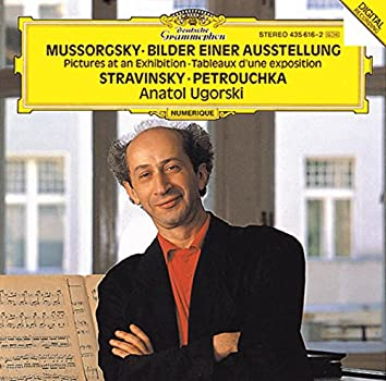 """Mussorgsky: Pictures At An Exhibition / Stravinsky: Three Movements From """"Petrushka"""""""