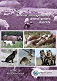 Genomic Management of Animal Genetic Diversity 2017