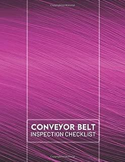 Conveyor Belt Inspection Checklist: Conveyor Belt Maintenance Logbook, Inspection Checklist Log, Safety and Repair Tasks Measures, Checking Tool ... Airport e (Conveyor Belt Log Notes)