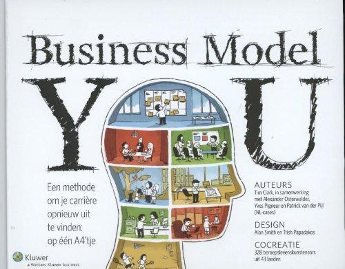 Business model you: een methode om je carriere opnieuw uit te vinden: op één A4\'tje
