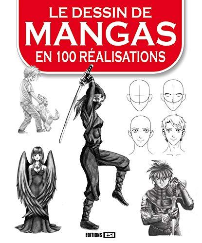 Le dessin de mangas en 100 réalisations