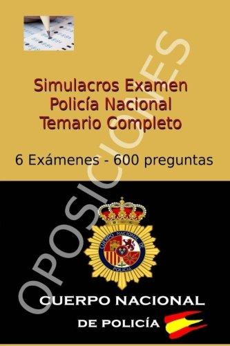 Simulacros Examen Policía Nacional: Test Completos - Temario Escala Básica: Volume 4 (Test Oposiciones Policía Nacional)
