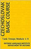 Czechoslovak Basic Course: Tank Troops Module 1-9 (Language Book 0) (English Edition)